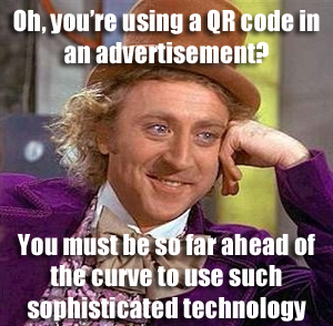 willa-wonka-oh-youre-using-a-qr-code-in-an-ad