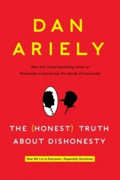 The Hoest Truth About Dishonesty