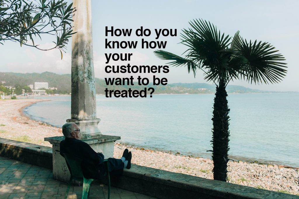 how-do-you-know-how-your-customers-wish-to-be-treated