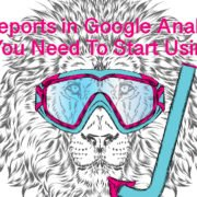 5 Reports in Google Analytics You Need To Start Using-stratlab