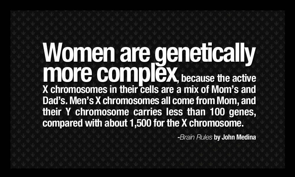 Quotes About Men And Women Glamorous Brainrulesquotesmenandwomenaredifferentgenetically