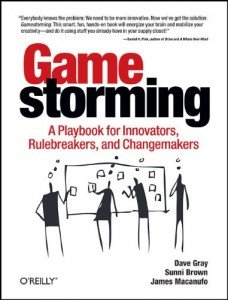 gamestorming-a-playbook-for-innovators-rulebreakers-and-changemakers