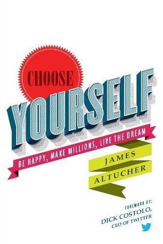 Choose-Yourself-Jame-Altucher.jpg