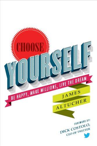 Choose Yourself-Jame Altucher