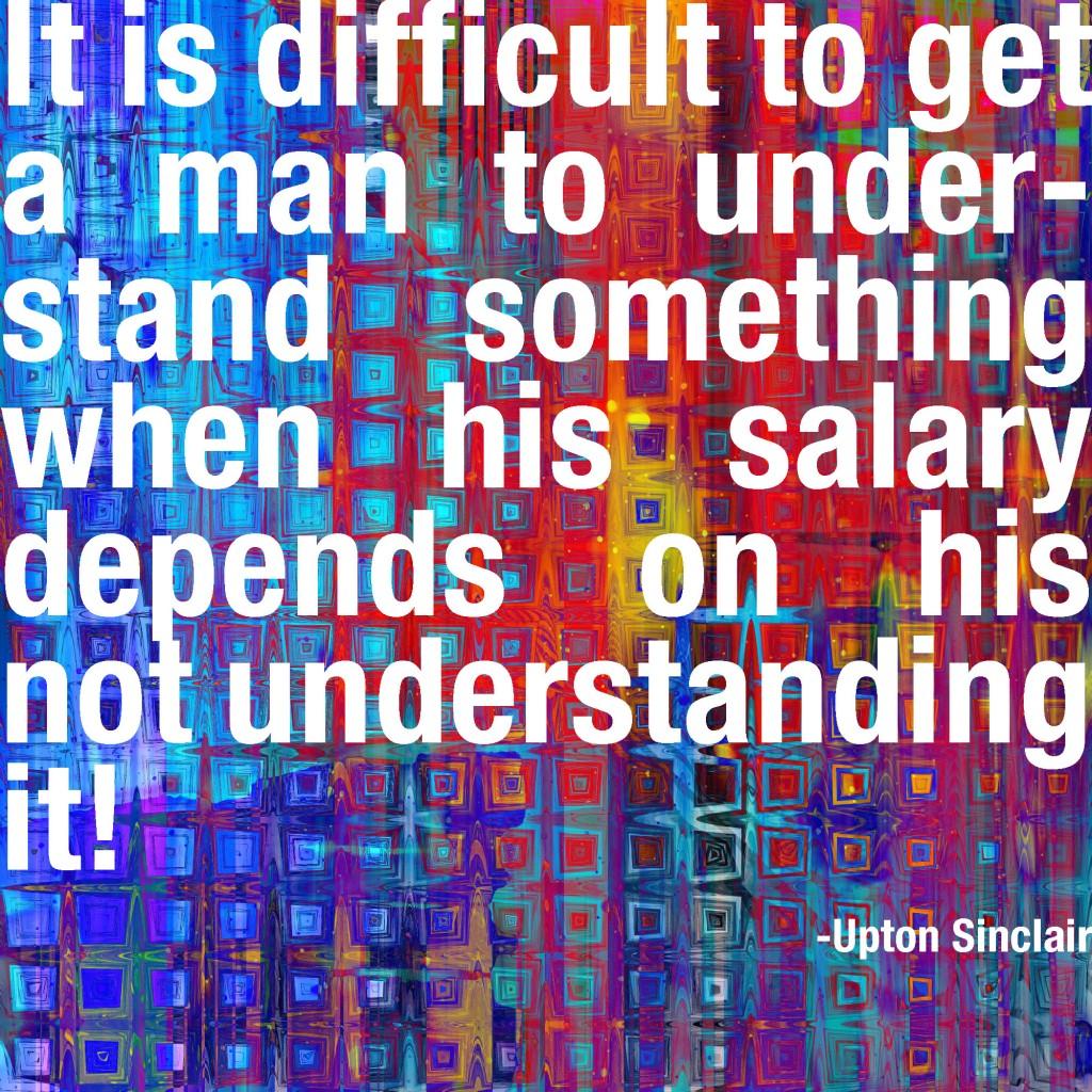 Quote-upton-sinclair-quote