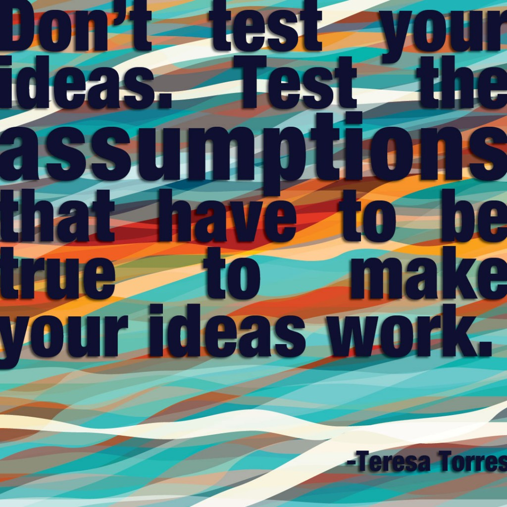Quotes-Don't-Test-Your-Ideas