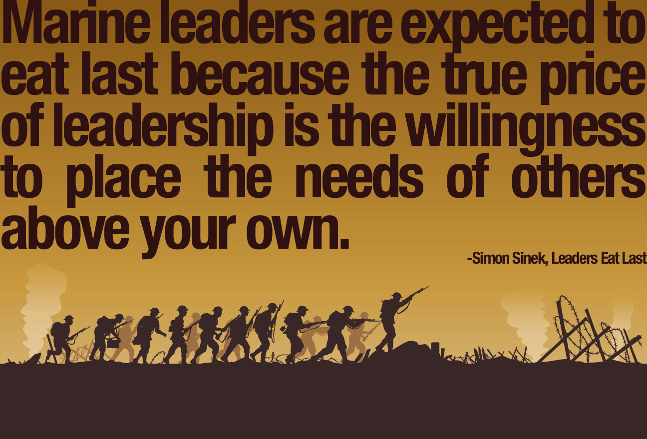The true price of leadership is to place others needs before your own