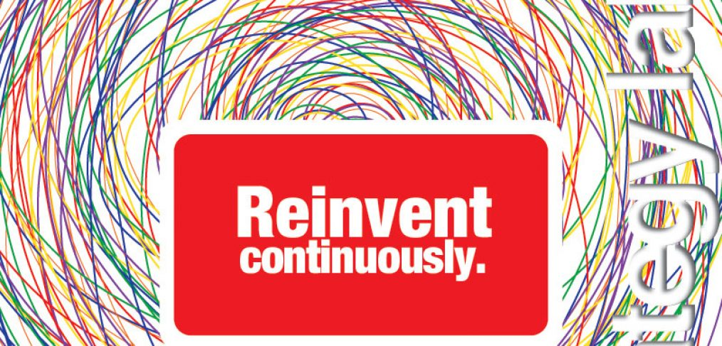 Reinvent Continuously