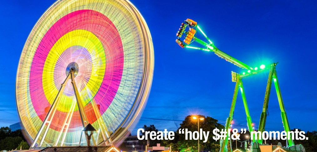 Create holy $!%& moments