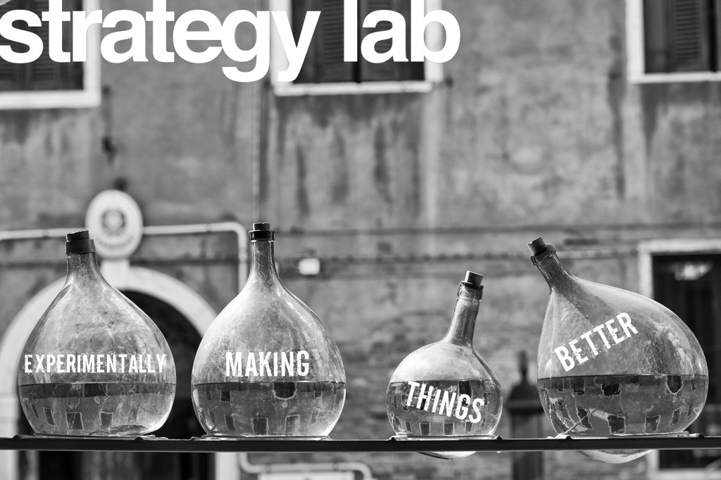 Experimentally making things better Strategy-Lab