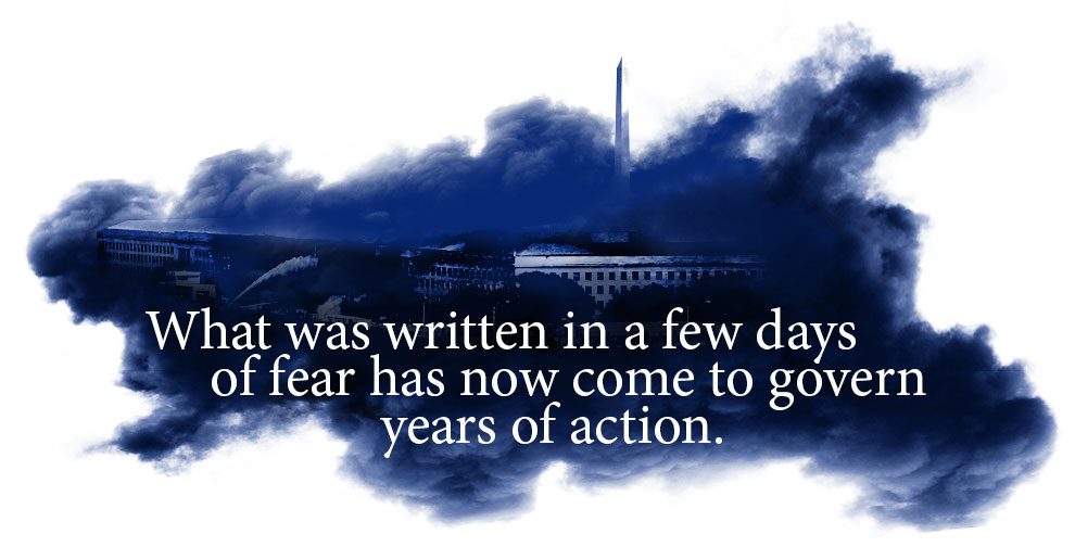 What was written in a few days of fear has now come to govern years of action