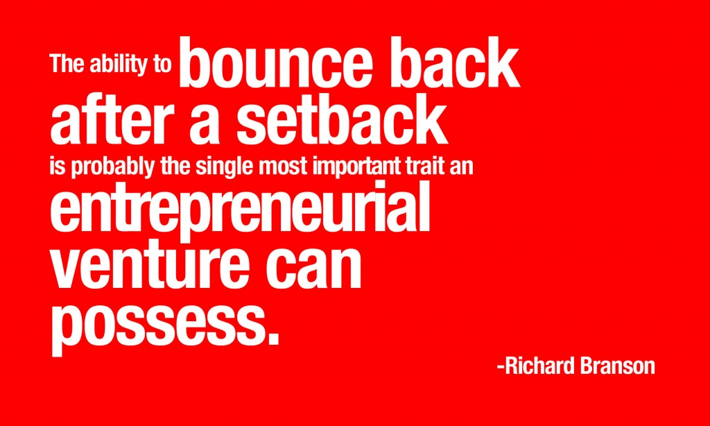The ability to bounce back -Richard Branson