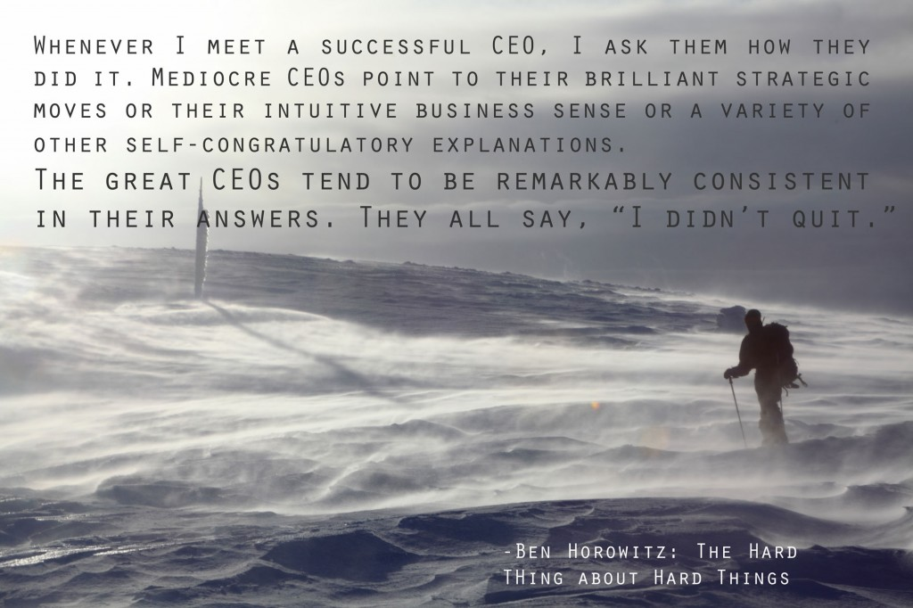 """The greatest CEO's equate successful to a simple strategy """"I didn't quit"""""""