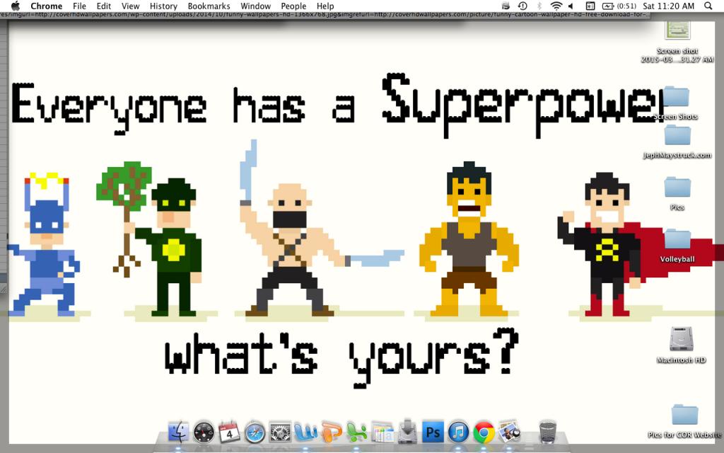 Desktop wallpaper - Everyone has a superpower