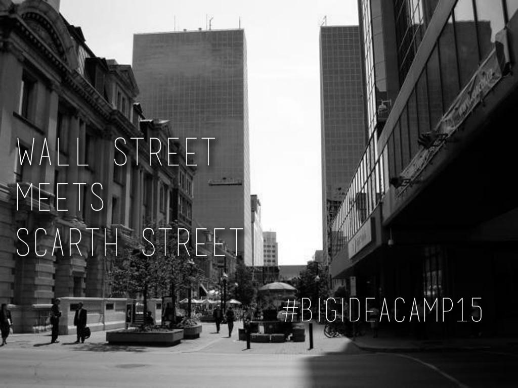Wall Street meets Scarth Street