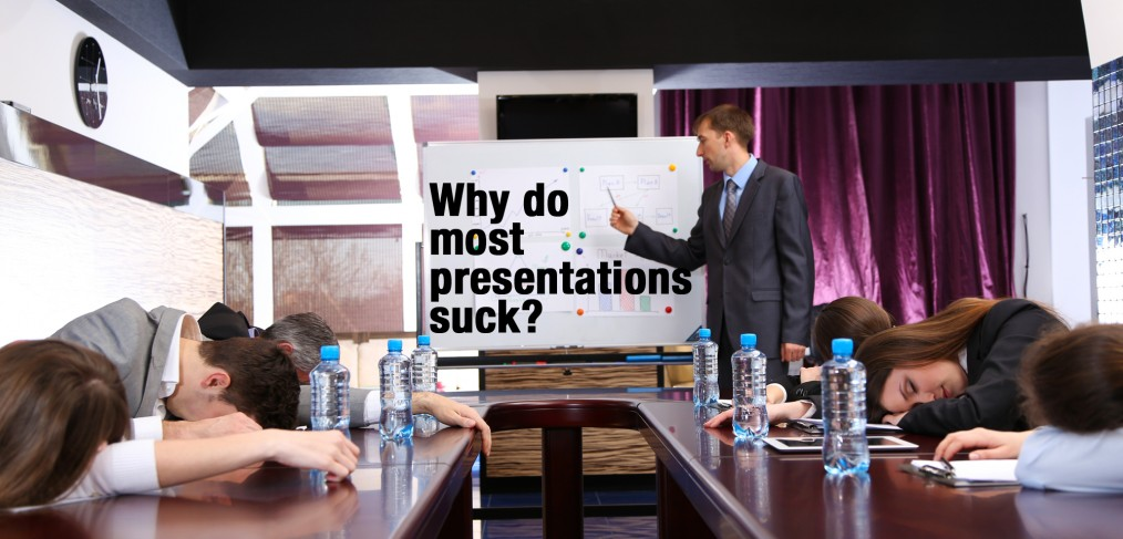 why do most presentations suck?