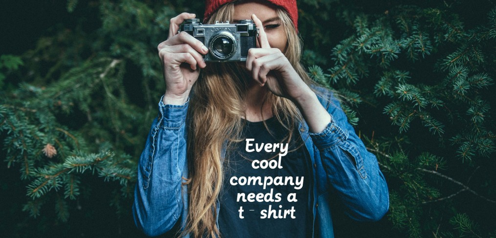 Every Cool company needs a t shirt