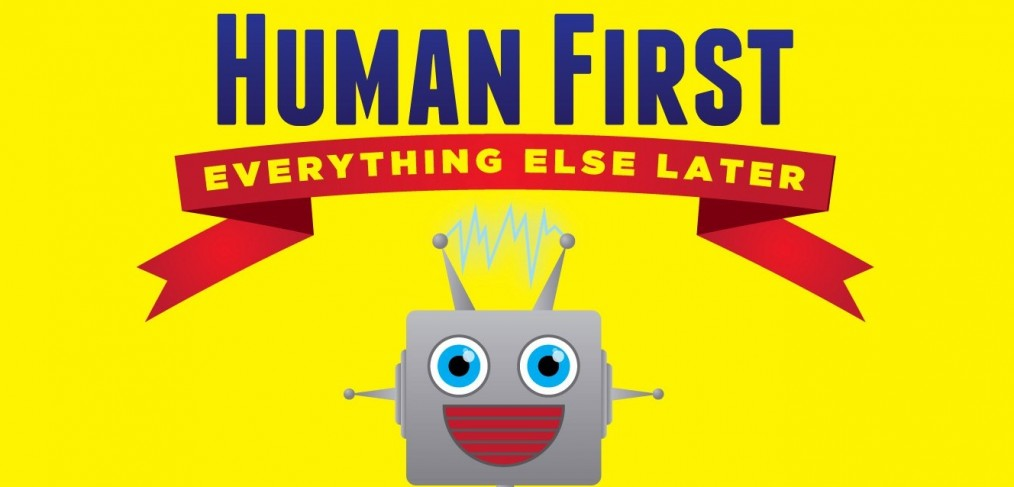human-first-everything else later