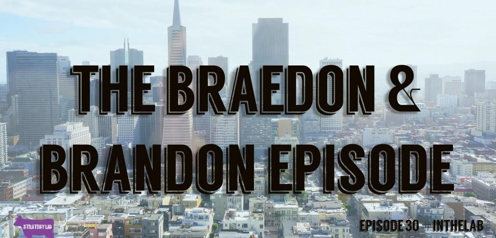the braedon and brandon episode