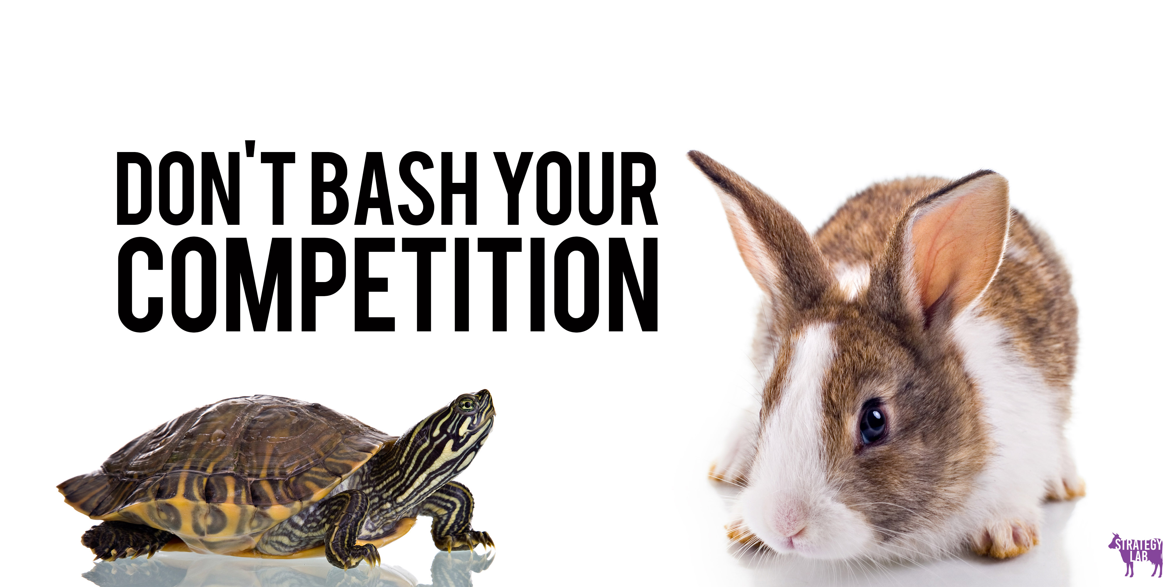 Don't bash your competition