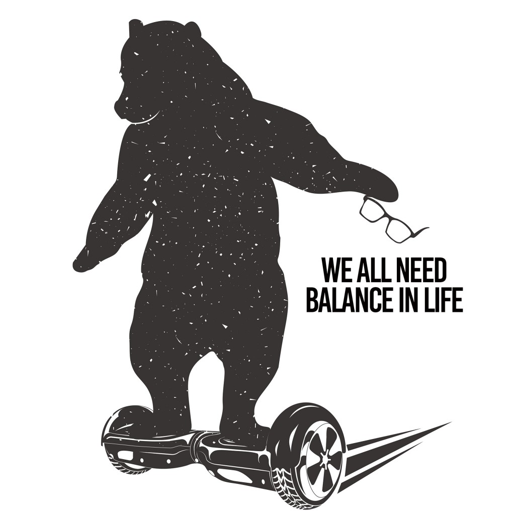 we all need balance in life