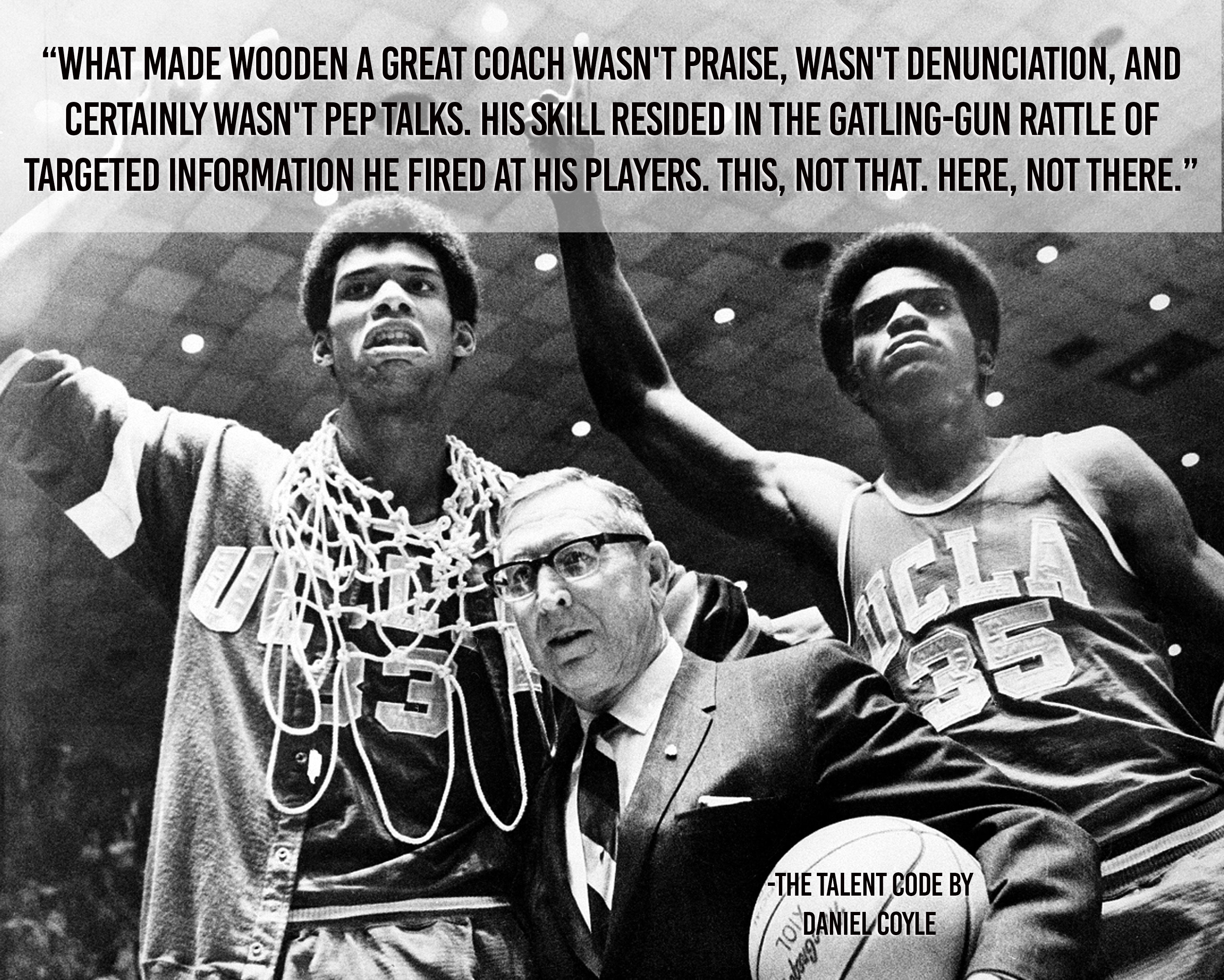 What made John Wooden the best coach in history