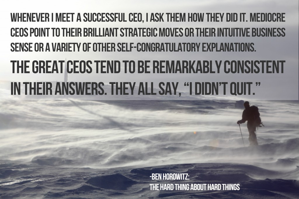 I didnt quit-ben horowitz quote