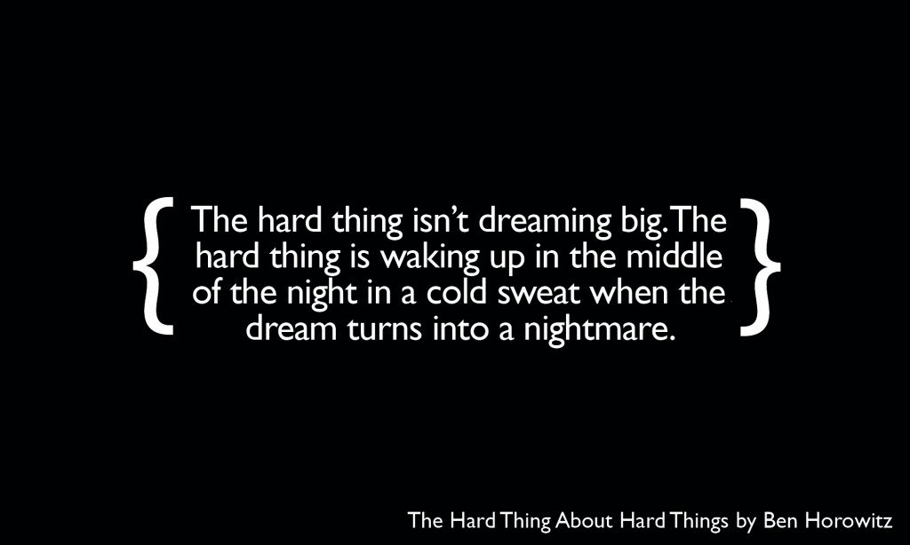 The hard thing isn't dreaming big...