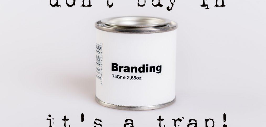 branding don't buy in