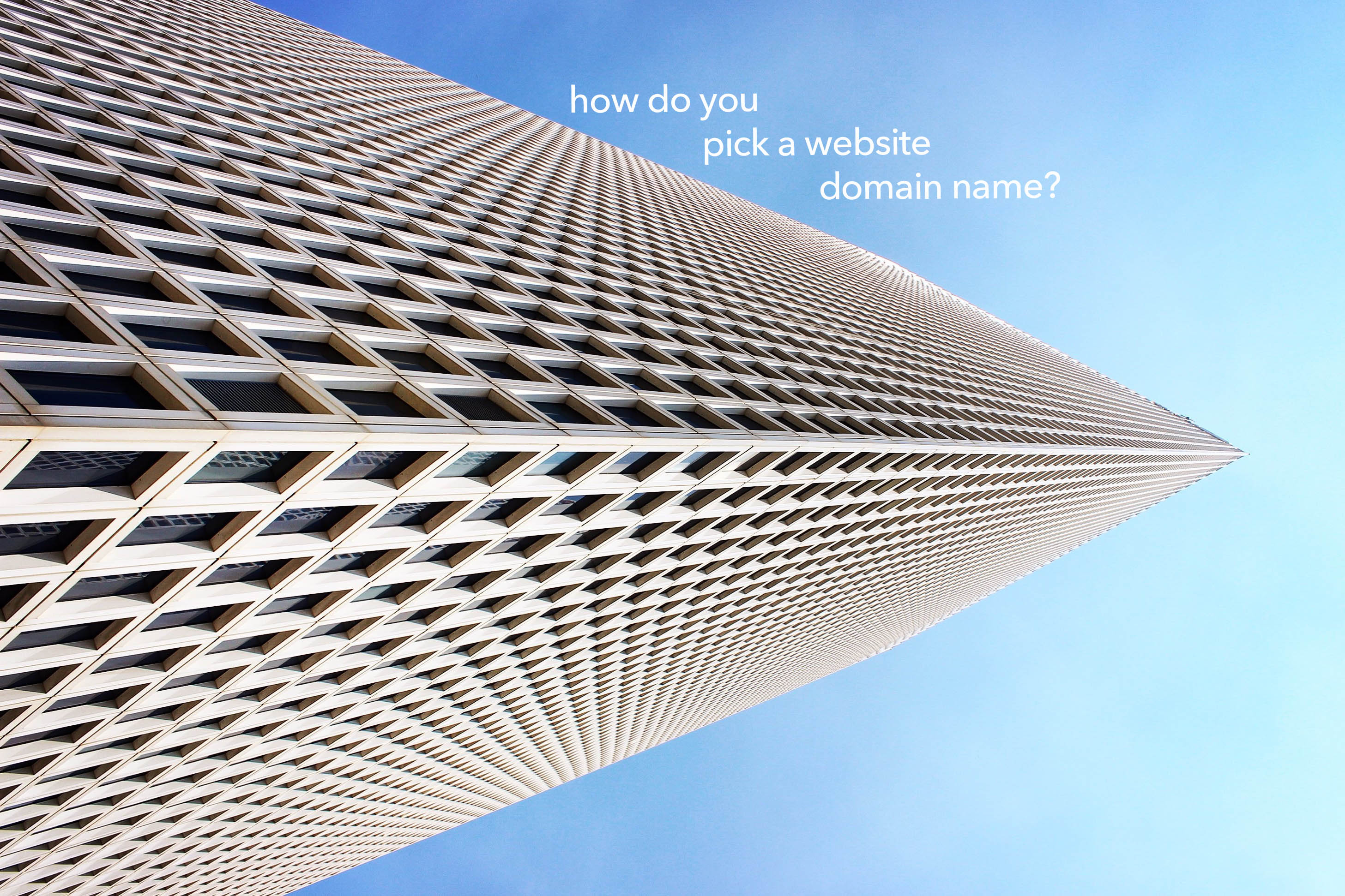 How do you pick a website domain name