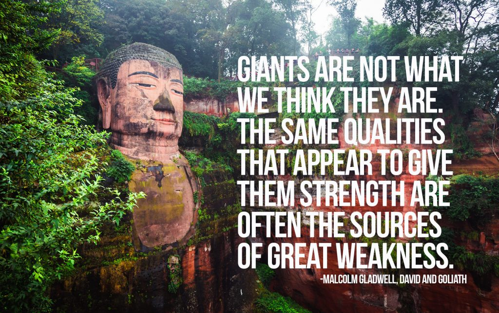 giants-are-not-what-we-think-they-are-the-same-qualities-that-appear-to-give-them-strength-are-often-the-sources-of-great-weakness