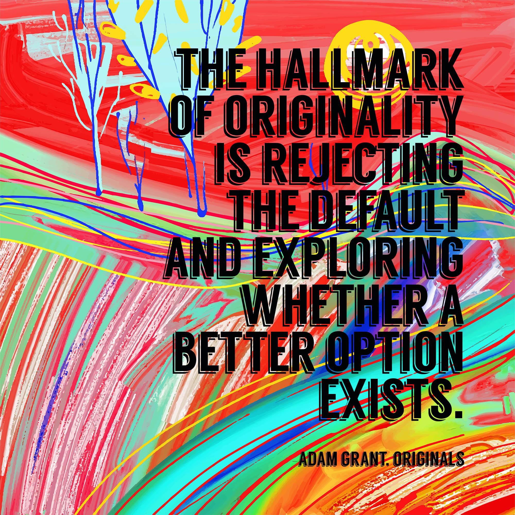 The Hallmark of Originality