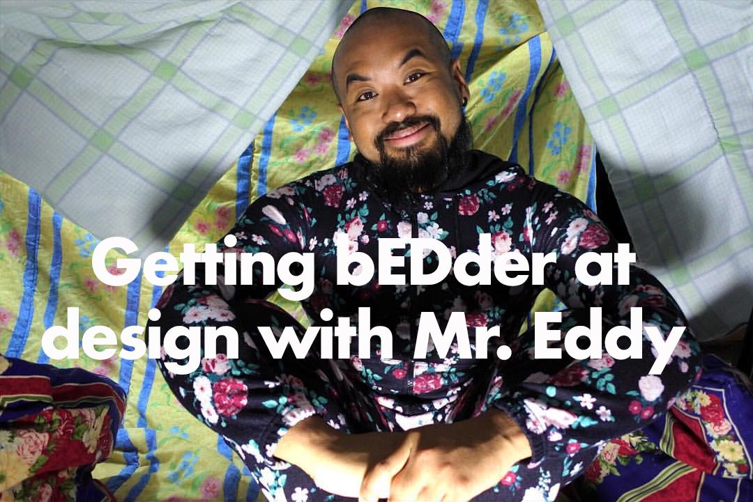 Eddy making design bedder copy
