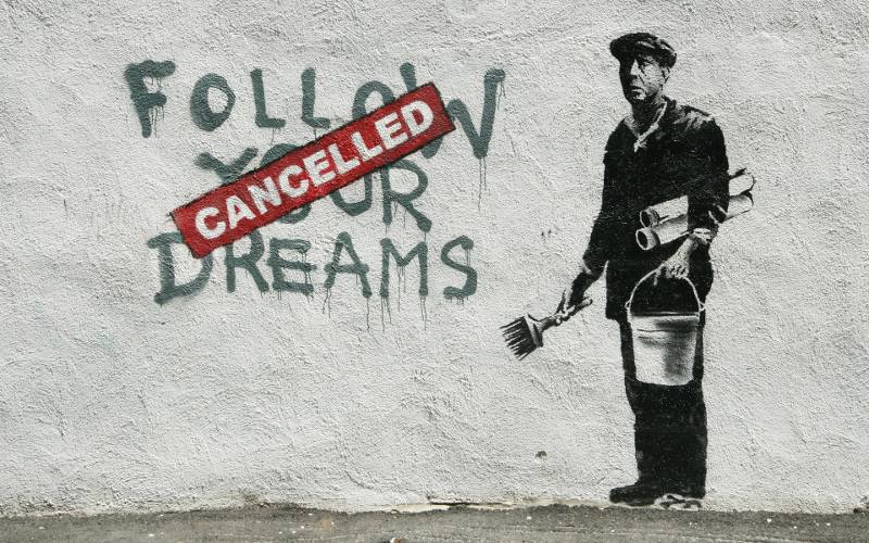 Follow-Your-Dreams-Cancelled-banksy