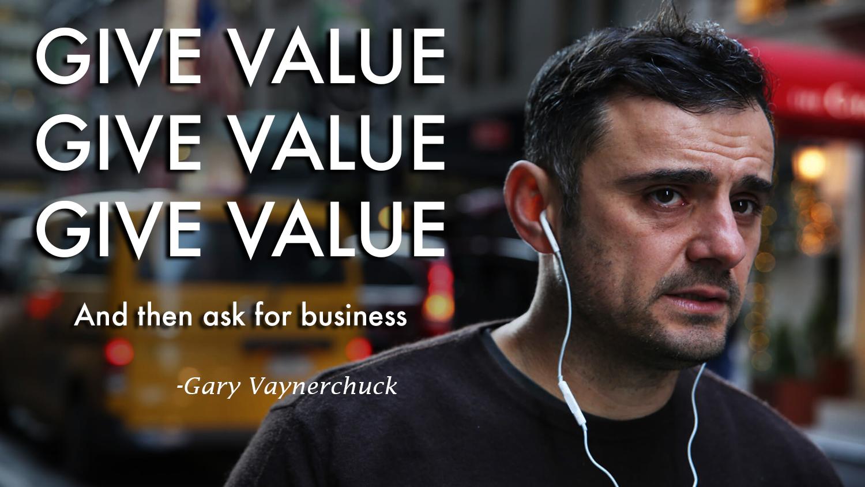gary v give value