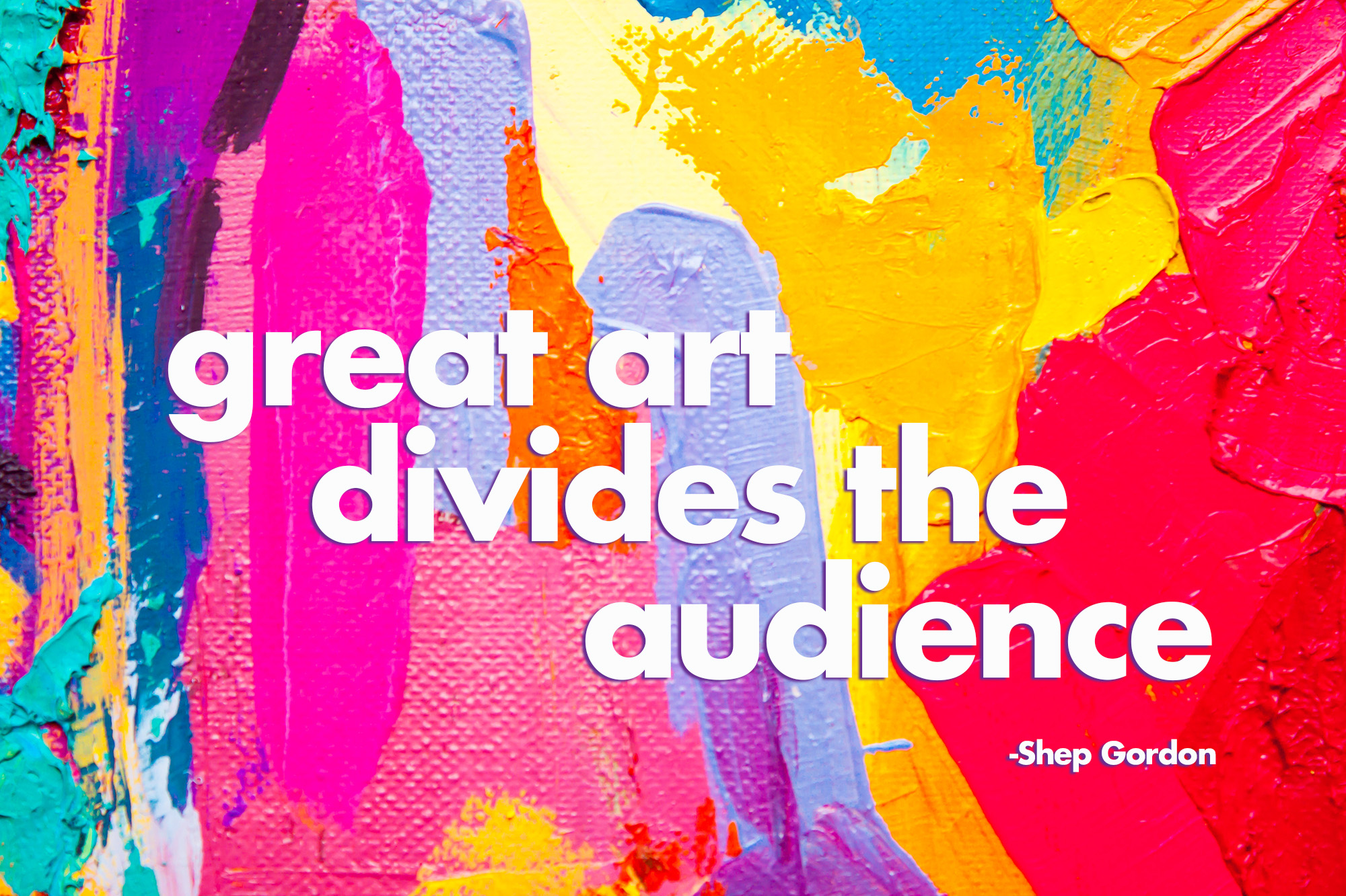 Great art divides the audience