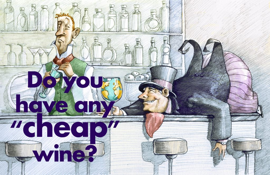 do you have any cheap wine