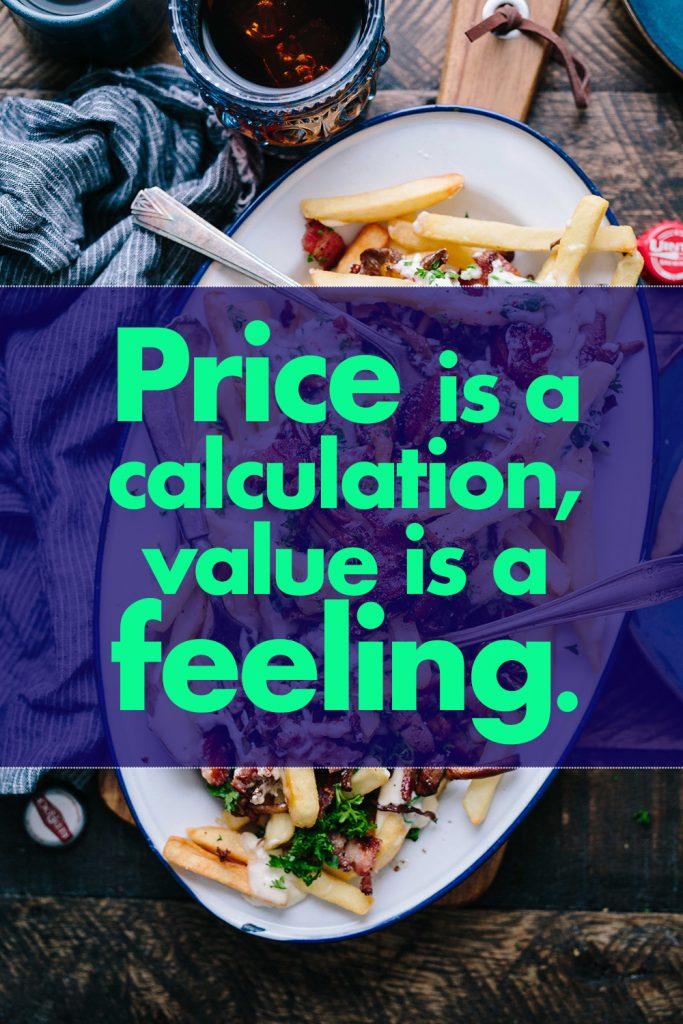 price is a calculation value is a feeling