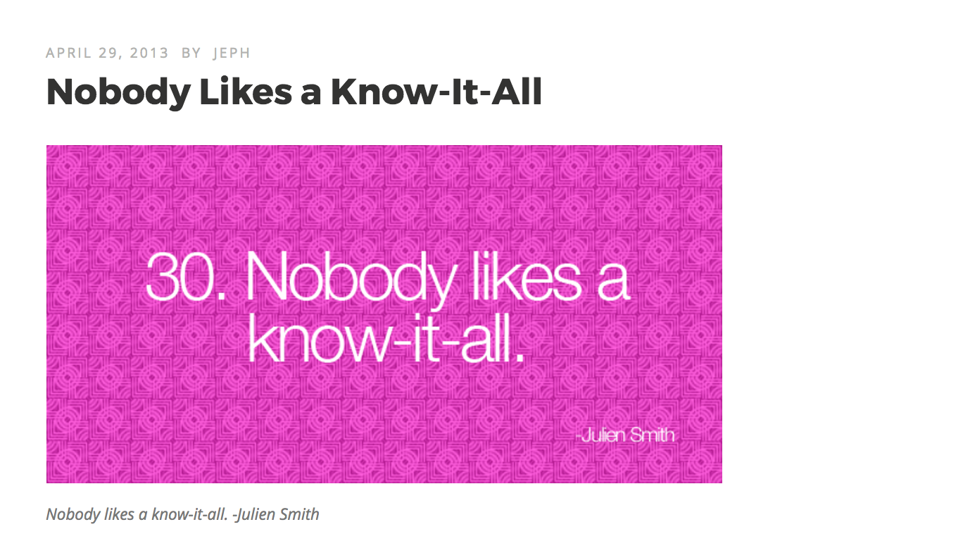 nobody likes a know it all