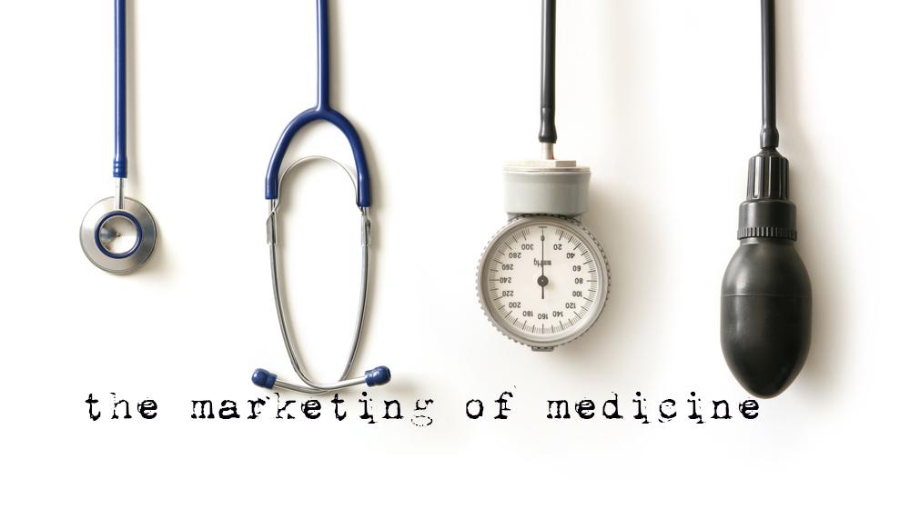 the marketing of medicine