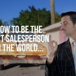 How To Be The Best Salesperson in the world