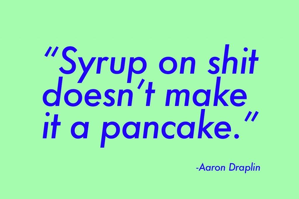 pancake quote