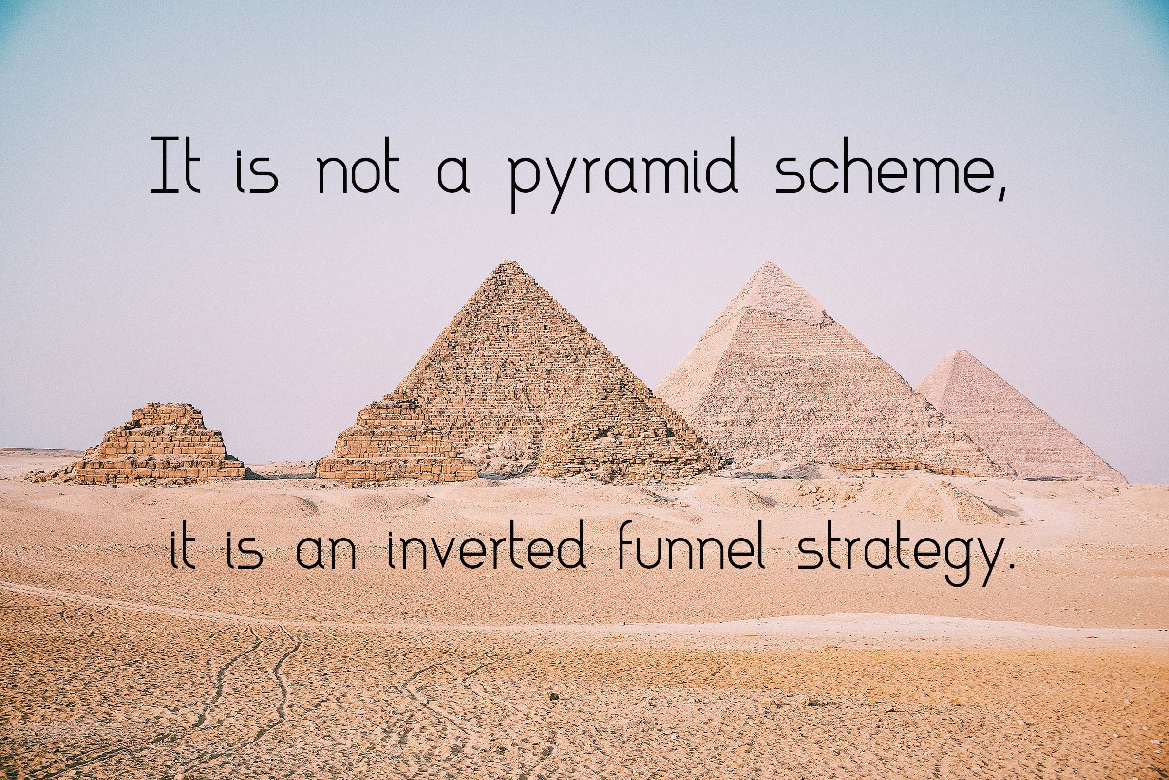 it is not a pyramid scheme