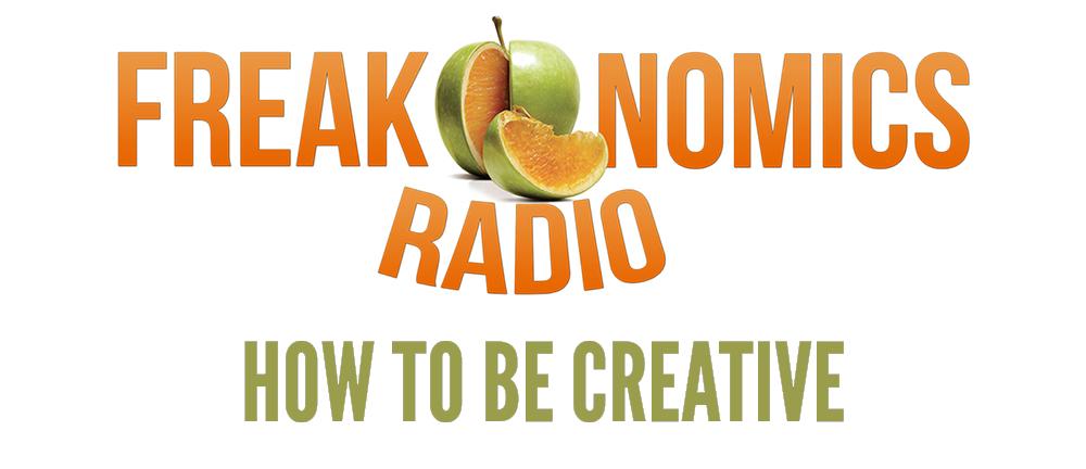 Freakonomics how to be creative