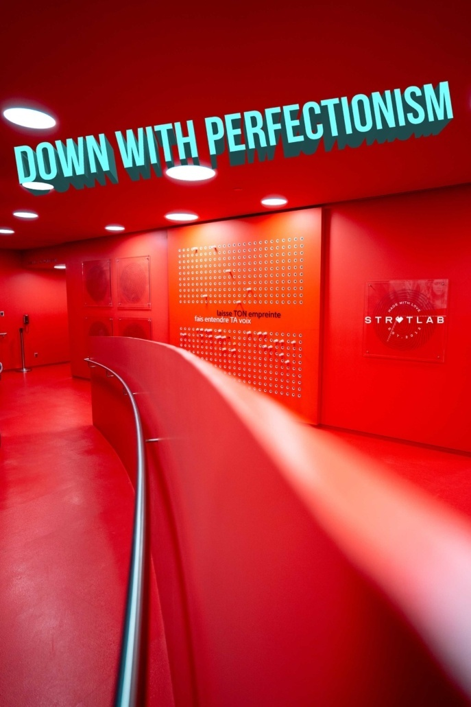 down with perfectionism-stratlab